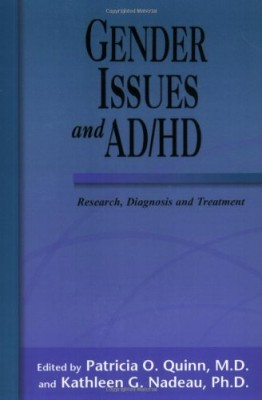 Gender Issues and AD/HD: Research, Diagnosis, and Treatment