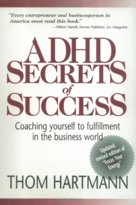 living with add book. adhd secrets of success: coaching yourself to fulfillment in the business world living with add book